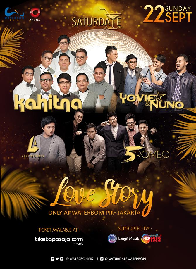Saturdate Love Story of Kahitna, Yovie&Nuno, 5 Romeo, and Arsy Widianto